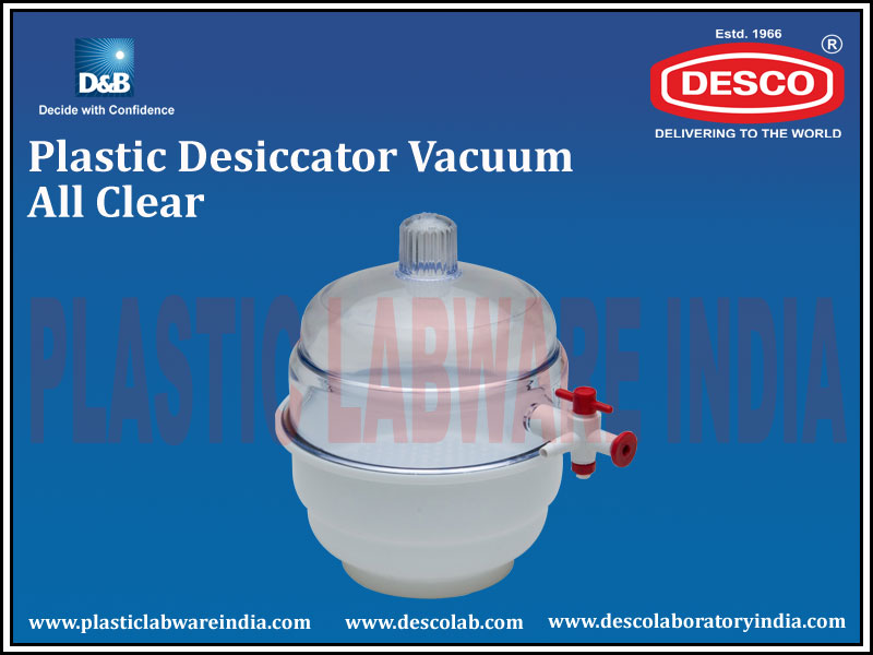DESICCATOR VACCUM ALL CLEAR